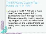 the dfaquery custom tag putting the i in api