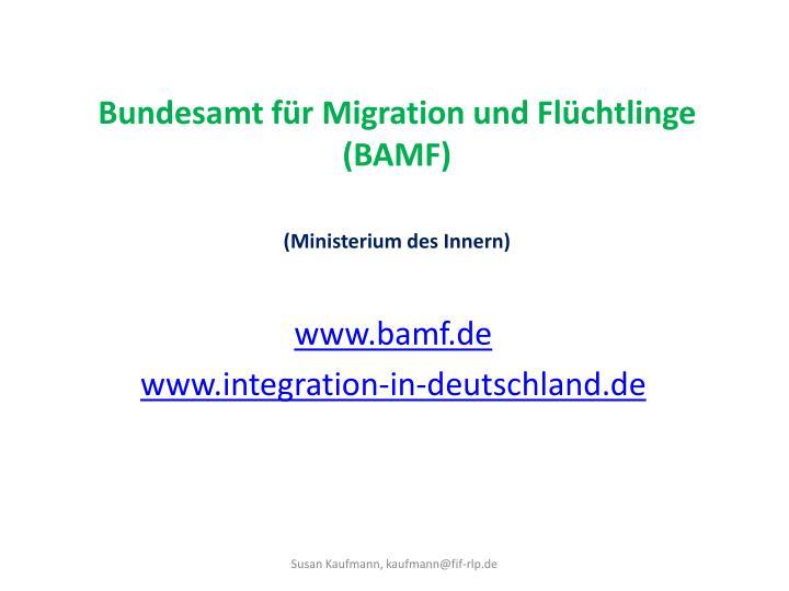 Bundesamt f r migration und fl chtlinge bamf ministerium des innern