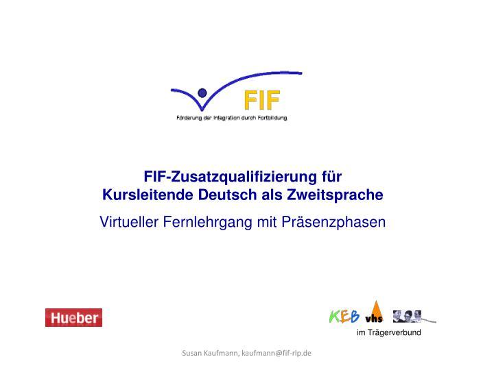 FIF-Zusatzqualifizierung für