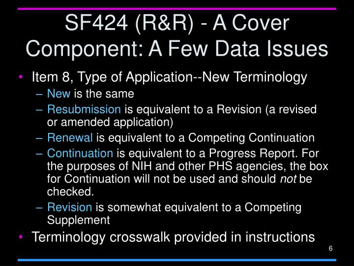 SF424 (R&R) - A Cover Component: A Few Data Issues