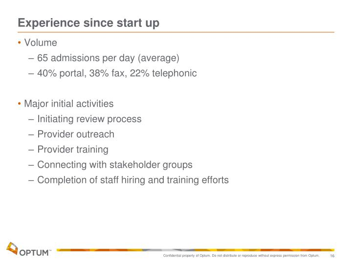 Experience since start up