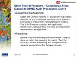 other federal programs compliance areas subject to kpmg audit procedures cont d