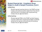 student financial aid compliance areas subject to audit sample procedures cont d