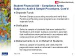 student financial aid compliance areas subject to audit sample procedures cont d2