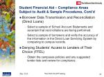 student financial aid compliance areas subject to audit sample procedures cont d5