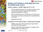 updates and changes in audit approach from the 6 30 09 audit cont d