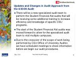 updates and changes in audit approach from the 6 30 09 audit