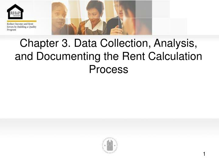 Chapter 3 data collection analysis and documenting the rent calculation process