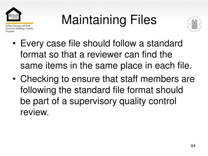Maintaining Files