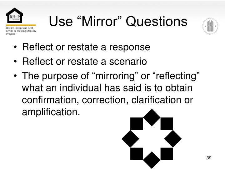 """Use """"Mirror"""" Questions"""