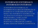interfaces externas x interfaces internas