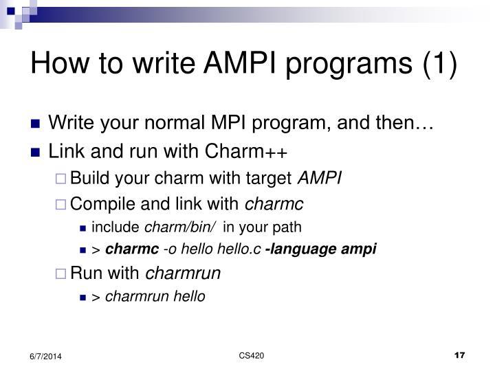 How to write AMPI programs (1)