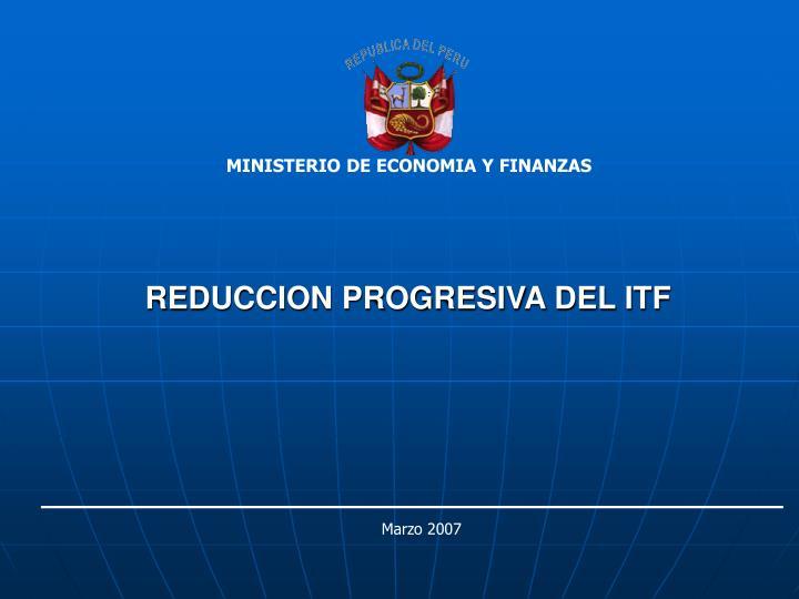 Reduccion progresiva del itf