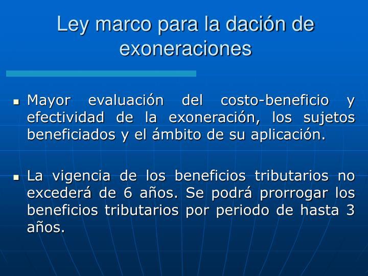 Ley marco para la dación de exoneraciones