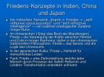 friedens konzepte in indien china und japan