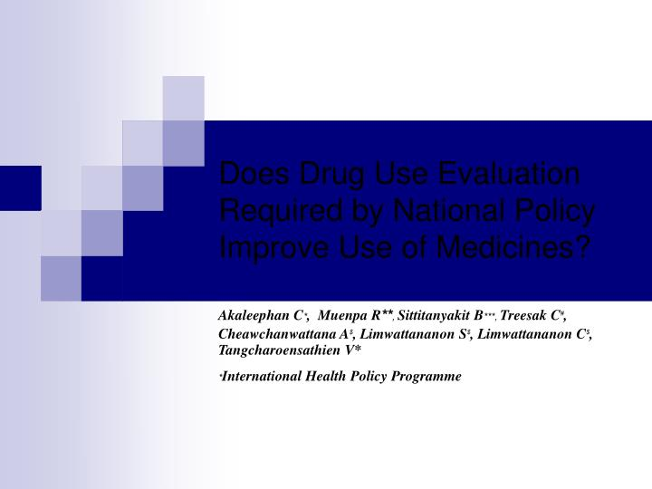 does drug use evaluation required by national policy improve use of medicines n.