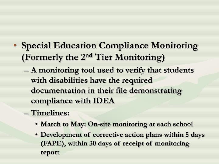 Special Education Compliance Monitoring (Formerly the 2