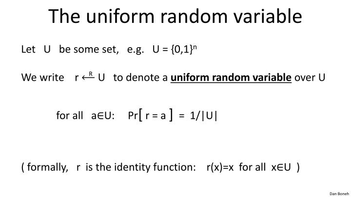 The uniform random variable