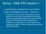 spring 2008 erc session ii