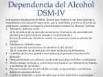 dependencia del alcohol dsm iv