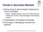 trends in securities markets