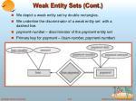 weak entity sets cont