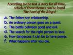 according to the text a story for all time which of these themes can be found the lord of the rings