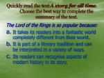 quickly read the text a story for all time choose the best way to complete the summary of the text