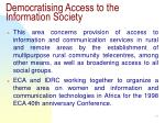 democratising access to the information society