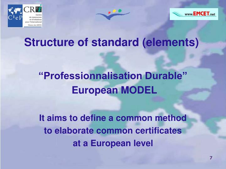 Structure of standard (elements)
