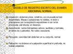 modelo de registro escrito del examen abdominal normal