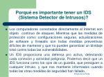 porqu es importante tener un ids sistema detector de intrusos