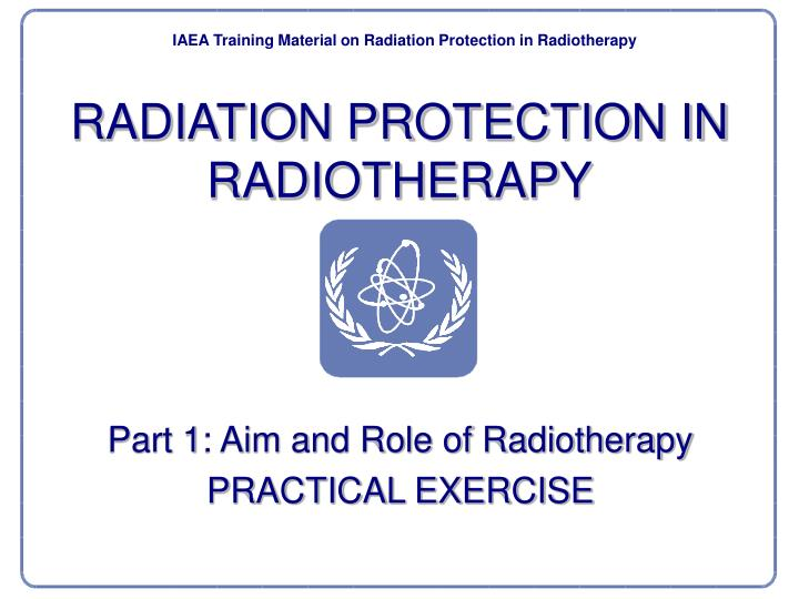 Radiation protection in radiotherapy