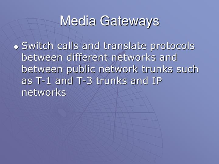 Media Gateways