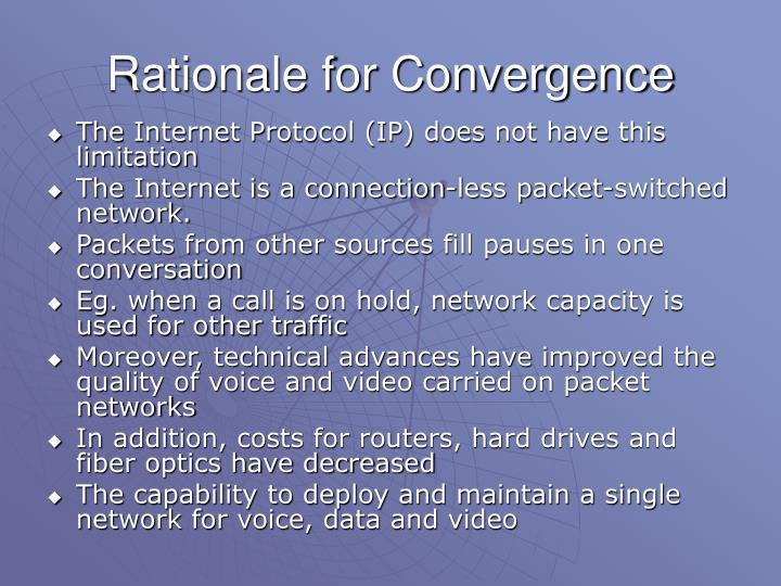 Rationale for Convergence