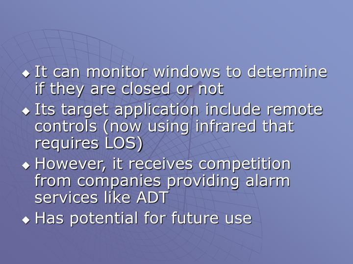 It can monitor windows to determine if they are closed or not