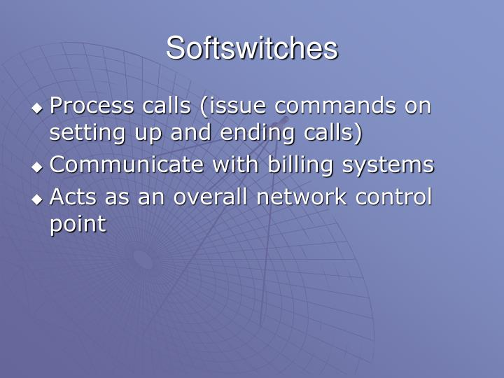 Softswitches