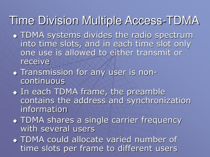 Time Division Multiple Access-TDMA
