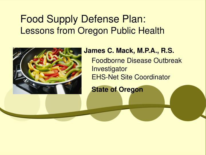 food supply defense plan lessons from oregon public health n.