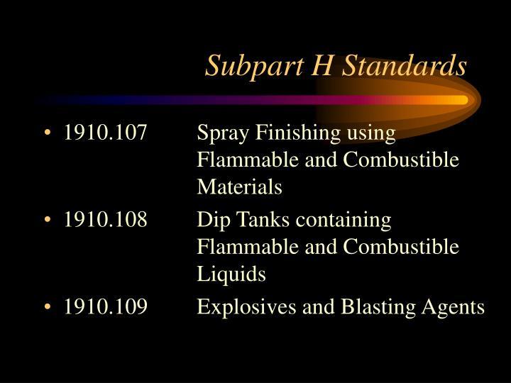Subpart h standards1