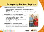 emergency backup support