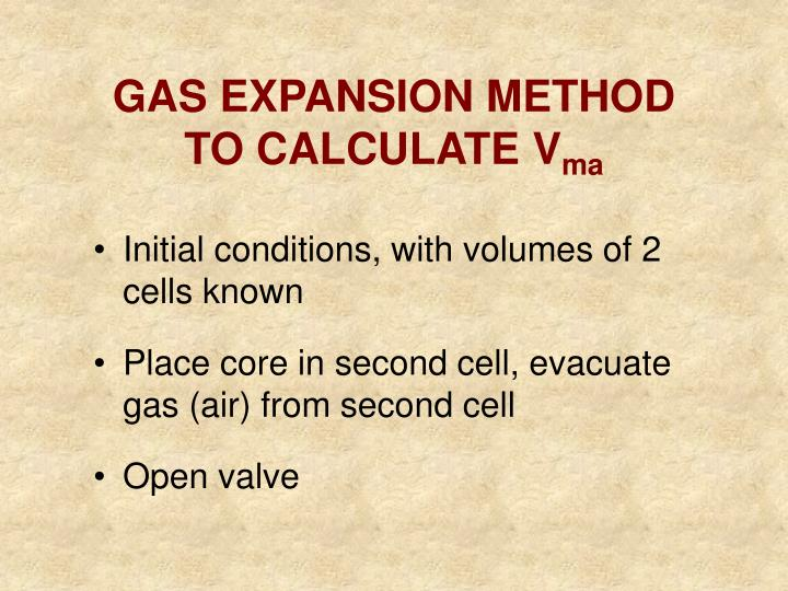 GAS EXPANSION METHOD TO CALCULATE V