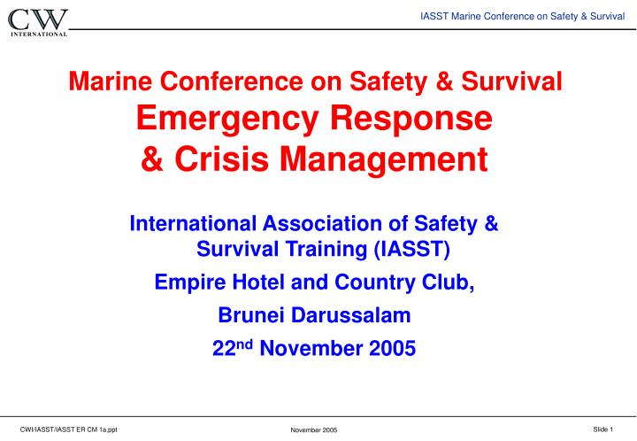marine conference on safety survival emergency response crisis management n.