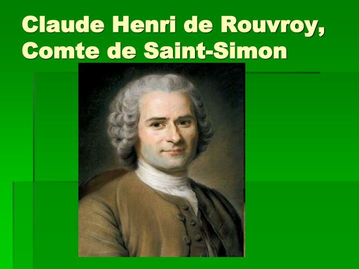Claude Henri de Rouvroy, Comte de Saint-Simon