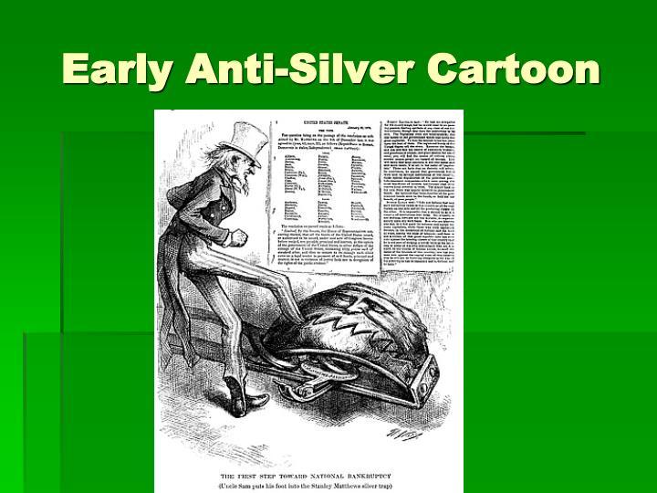 Early Anti-Silver Cartoon