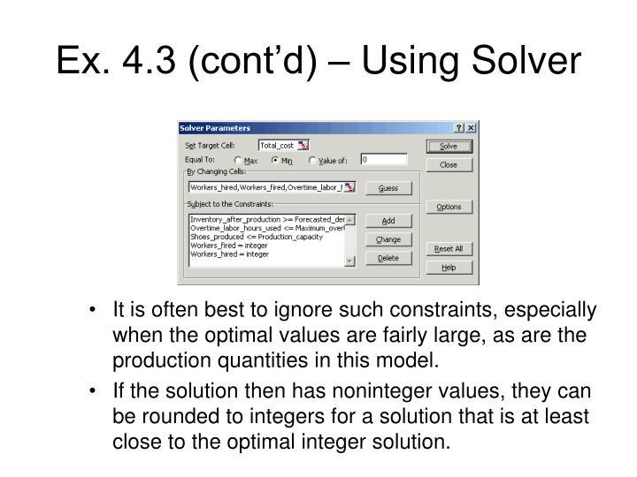 Ex. 4.3 (cont'd) – Using Solver