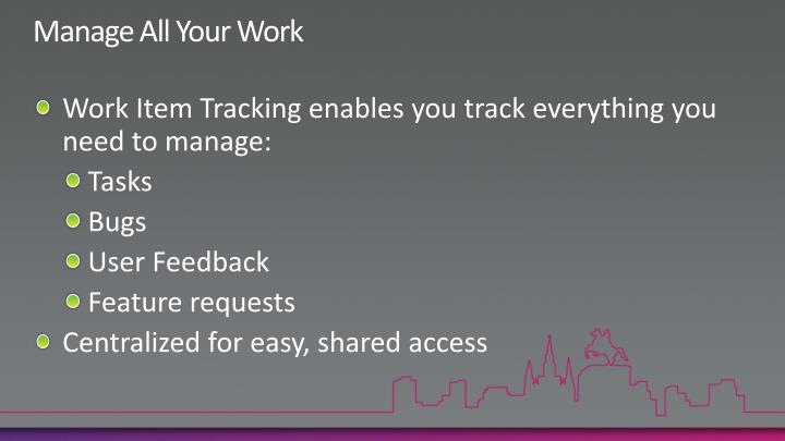 Manage All Your Work