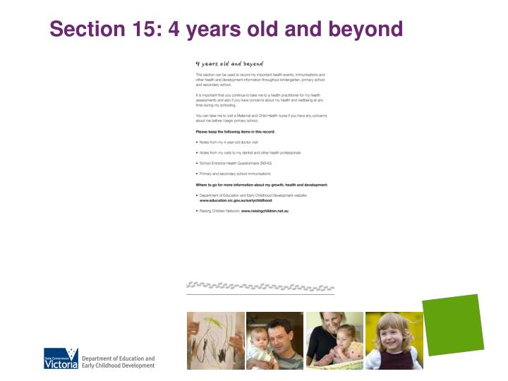 Section 15: 4 years old and beyond