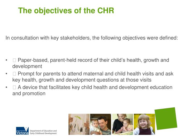 The objectives of the chr