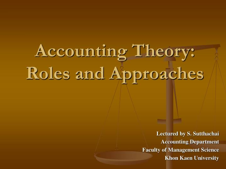 accounting theory roles and approaches n.